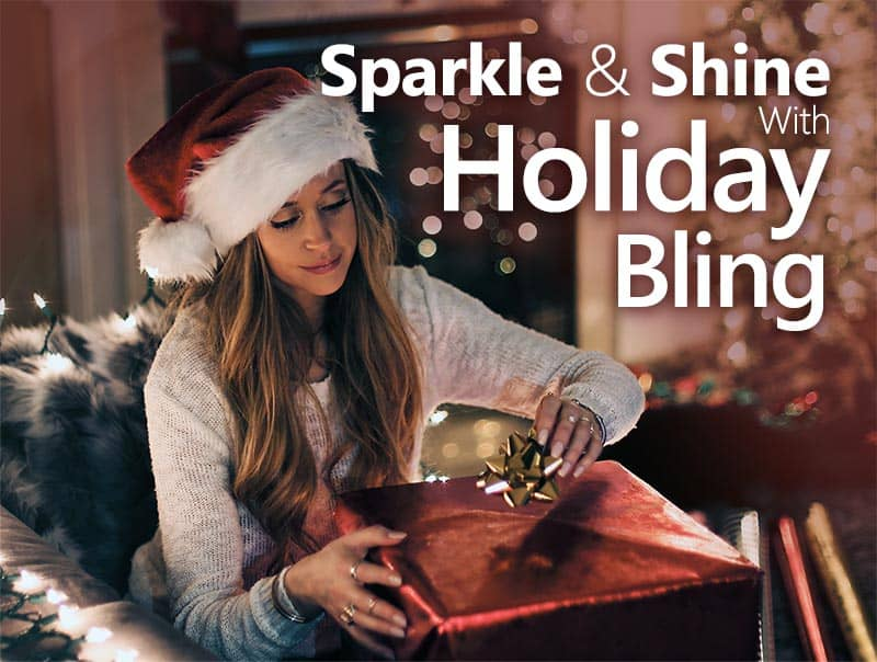 Sparkle & Shine With Holiday Bling